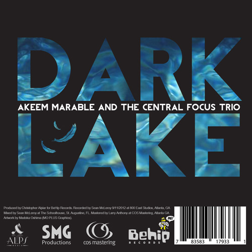 Click here to buy Akeem Marable and the Central Focus Trio: Dark Lake on iTunes today!