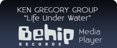 Click here to buy Ken Gregory Group: Life Under Water on iTunes today!